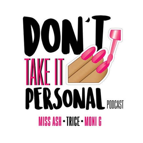 Don't Take It Personal podcast cover art.