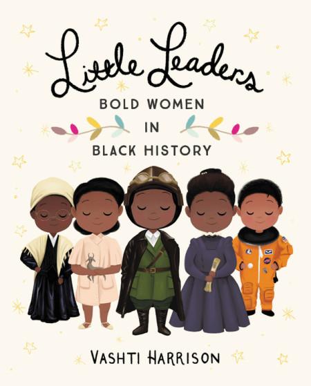 Little Leaders Bold Women