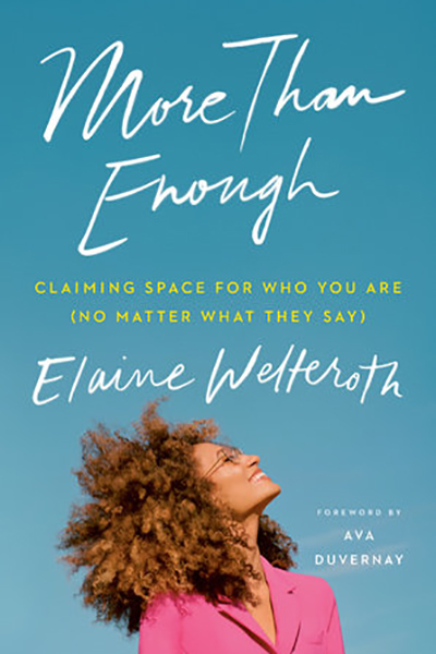 More Than Enough by Elaine Welteroth book cover.